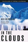 A Walk in the Clouds: Fifty Years Among the Mountains - Kev Reynolds
