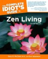 The Complete Idiot's Guide to Zen Living, 2nd Edition - Gary R. McClain, Eve Adamson