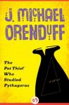 The Pot Thief Who Studied Pythagoras - J. Michael Orenduff