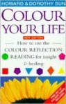 Color Your Life - Howard Sun, Dorothy Sun