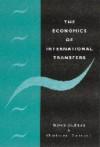 The Economics Of International Transfers - Steven Brakman, Charles Van Marrewijk