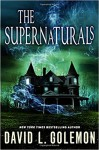 The Supernaturals - David Lynn Golemon