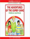 The Adventures of the Gumby Gang - Pamela Oldfield, Jean Waggoner