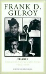 Frank D. Gilroy: Complete Full-Length Plays, 1962-1994, Vol. 1 (Contemporary Playwrights) - Frank D. Gilroy