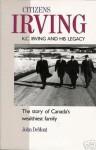Citizens Irving - John Demont