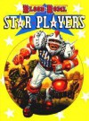 Blood Bowl: Star Players (Warhammer) - Jervis Johnson, Paul Cockburn
