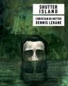 Shutter Island - Christian De Metter, Dennis Lehane