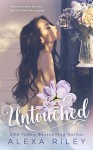 Untouched - Alexa Riley, Perfect Pear Creative, Aquila Editing
