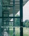 Rick Mather Architects - Robert Maxwell, Tim Macfarlane, Patrick Bellew