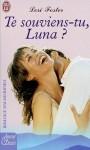 Te Souviens Tu, Luna ? - Lori Foster