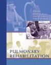 Pulmonary Rehabilitation - Claudio F. Donner, Roger S. Goldstein