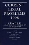 Current Legal Problems 1998 Volume 51 - Michael D.A. Freeman