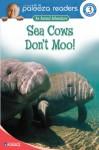 Sea Cows Don't Moo!, Level 3 - Susan Blackaby