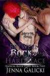 Between A Rock and A Hard Place - Jenna Galicki
