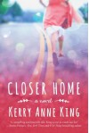 Closer Home - Kerry Anne King