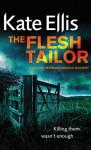 The Flesh Tailor - Kate Ellis