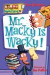 My Weird School #15: Mr. Macky Is Wacky! - Dan Gutman, Jim Paillot