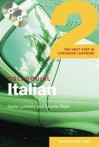 Colloquial Italian 2: The Next Step in Language Learning [With Colloquial Italian 2] - Sylvia Lymbery