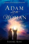 Adam and the Woman - Sandra King