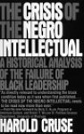 The Crisis of the Negro Intellectual - Harold Cruse