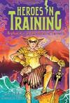 Hephaestus and the Island of Terror (Heroes in Training) - Joan Holub, Suzanne Williams, Craig Phillips