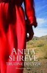 Trudne decyzje - Anita Shreve