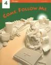 Come, Follow Me: Grade 4 - Berard Marthaler