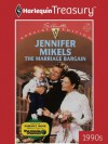 The Marriage Bargain (Harlequin Special Edition) - Jennifer Mikels
