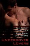 Undercover Lovers - Dee Carney, Chloe Cole, Cari Quinn, Dee Tenorio