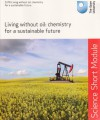 Living without oil: chemistry for a sustainable future - John Baxter
