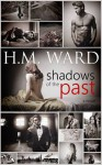 Shadows of the Past - H.M. Ward, Stacey Mosteller