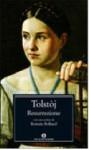 Resurrezione - Leo Tolstoy, Maria Rita Leto, Romain Rolland, Anton Maria Raffo