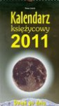 Kalendarz księżycowy 2011 Dzień po dniu w księżycowym rytmie Dieta księżycowa - Tomasz Leśniak