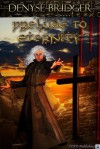Prelude to Eternity - Denyse Bridger