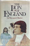 The Lion of England - Margaret Butler