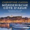 Mörderische Côte d'Azur (Kommissar Duval 1) - Christine Cazon, Christian Berkel, Deutschland Random House Audio