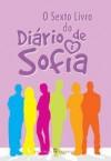 O Sexto Livro do Diário de Sofia - Marta Gomes, Nuno Bernardo, Nuno Bernardo
