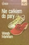 Nie całkiem do pary - Wendy Markham