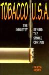 Tobacco, USA: Industry Behind - Eileen Heyes