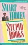 Smart Women Stupid Bk - Lisa Ann Marsoli, Mel Green
