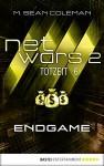 netwars 2 - Totzeit 6: Endgame: Thriller (netwars - Staffel 2) - M. Sean Coleman, Kerstin Fricke