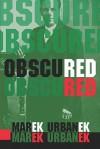 Obscured Red - Marek Urbanek