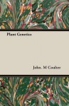 Plant Genetics - John M. Coulter