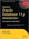 Beginning Oracle Database 11g Administration - William Barker