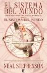 El sistema del mundo (The Baroque Cycle, #3) - Neal Stephenson