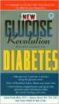 The New Glucose Revolution Pocket Guide to Diabetes - Jennie Brand-Miller, Kaye Foster-Powell, Stephen Colagiuri, Johanna Burani