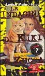 Le indagini di Kiki e Zucca - Louise Foley Munro, Mario Bellinzona
