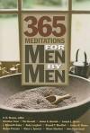 365 Meditations for Men by Men - John Underwood