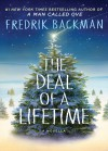 The Deal of a Lifetime: A Novella - Fredrik Backman