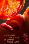 Edible Delights Volume 3 - Tamsin Baker, Khloe Wren, Jan Graham, Willsin Rowe